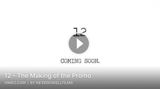 '12' – The Making of the Promo